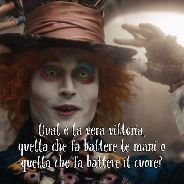 Qual è la vera vittoria, quella che fa battere le mani o quella che fa battere il cuore? • # #cappellaiomatto #madhatter #madness #crazy #alice #wonderland #quote #comment #tweegram #life #love #tbt #true #pasolini #word #goodmorning #morning #sunrise #wakeup #earlybird #sky #early #adorable #kiss #hugs #romance #forever #together #happiness