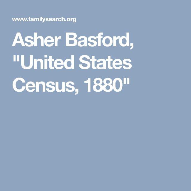 "Asher Basford, ""United States Census, 1880"""