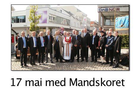 17 mai med Mandskoret.  Du treffer oss på «Bergen Bank hjørna» etter folketoget. · Haugesundssangen · Norges fjeld · Sangen · Java Jive · Ja vi elsker
