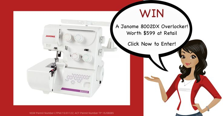 Here's Your Chance. Win our awesome Mid Winter Prize - a Janome 8002DX Overlocker! Entries close 31st July midnight AEST. Click Now and Enter to Win. http://upvir.al/ref/J7659870