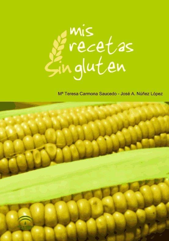 La Junta de Andalucía ha elaborado un libro de #recetas sin gluten gratis para disfrutar de cocinando. ¡Gran iniciativa! #singluten