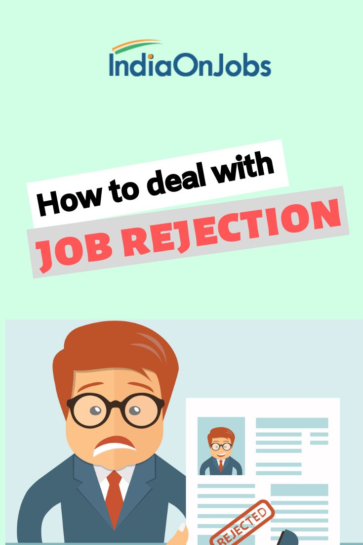 How to deal with rejection job rejection job interview