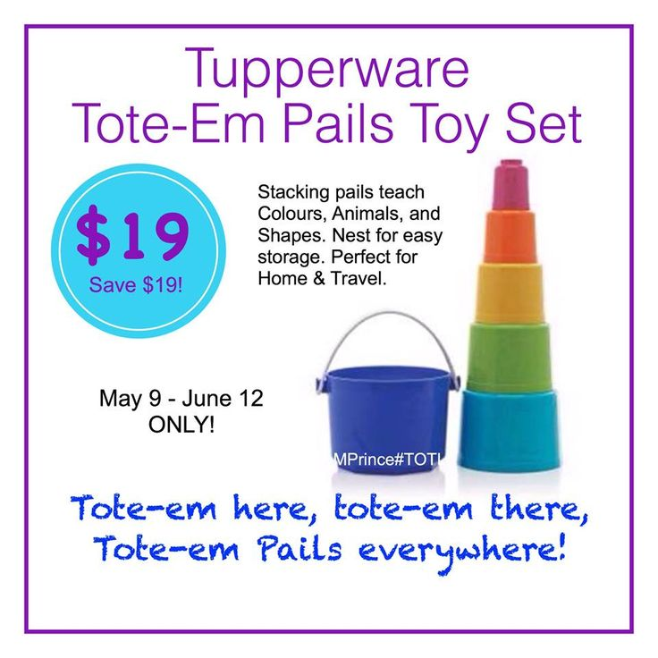 Tupperware tote-em pails toy set. On sale for $19 Reg $35 Order yours now online at www.jamesp.my.tupperware.ca
