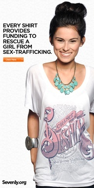 A large part of today's fashion is the use of selling garments with the intent of providing funds to various philanthropies. This shirt for example is providing funds to rescue a girl from sex trafficking after each shirt is sold. The philanthropy that the funds of selling a garment are a wide range of options. This idea has also reached out from clothing to jewelry, shoes, cars, and much more. Lauren Thomas