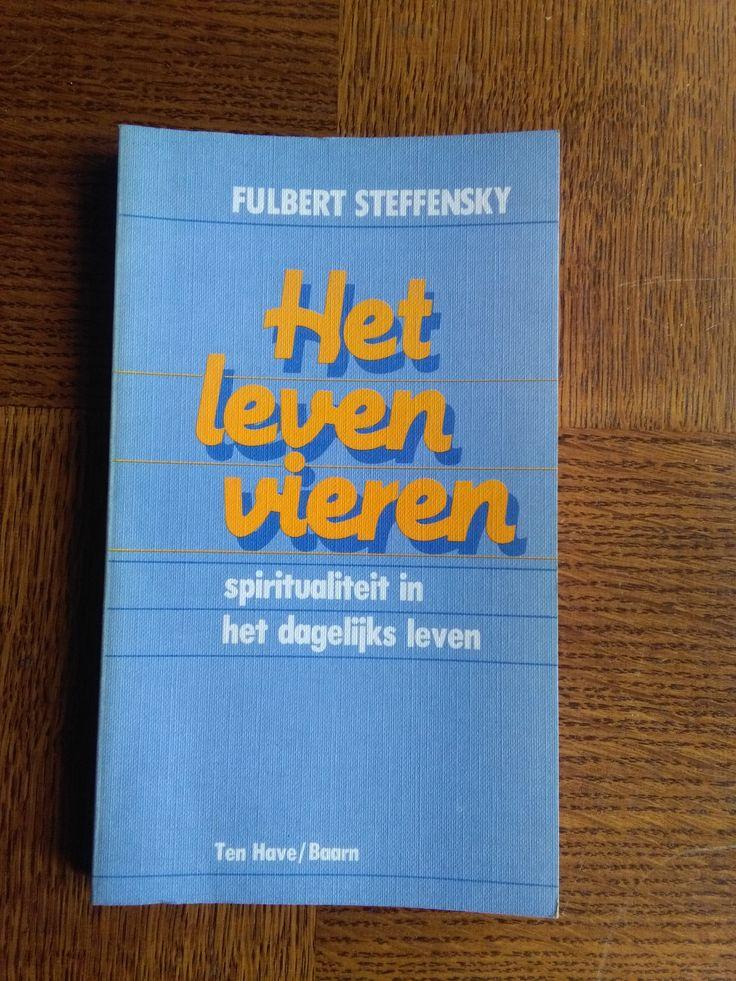 Het leven vieren - Fulbert Steffensky