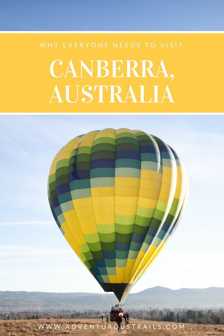 Visit Canberra   Things To Do In Canberra   Canberra   Hot Air Ballooning Australia   Australian Capital Territory   Outdoors in Australia   Things to do in Australia   Hiking In Australia   Australian War Memorial   National History Museum   TOP Things T