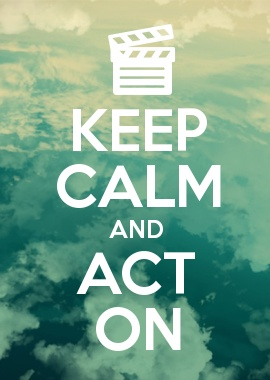 KEEP CALM AND ACT ON Keep Calm Posters Keep Calm