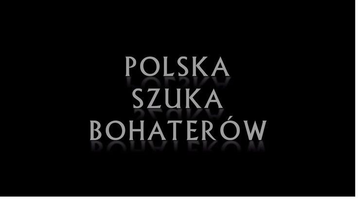 IPNtv: Polska Szuka Bohaterów - film dokumentalny