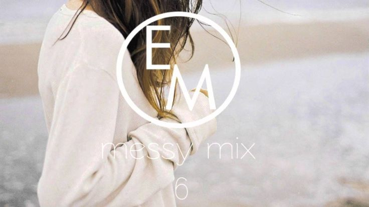 Eton Messy // Messy Mix 6 [Free Download]