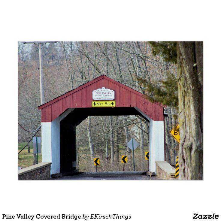 Pine Valley Covered Bridge Poster | Zazzle.com in 2020 ...