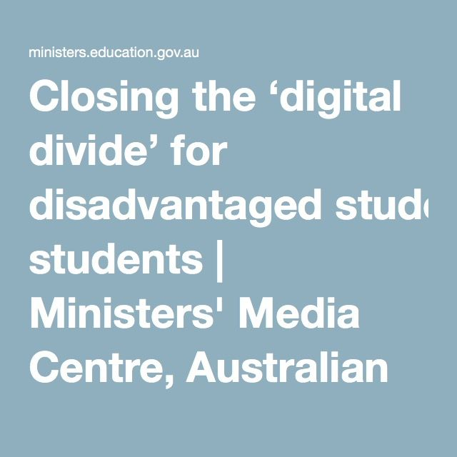 Closing the 'digital divide' for disadvantaged students | Ministers' Media Centre, Australian Government
