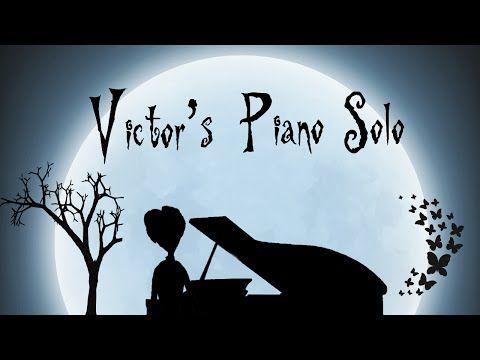 """""""Victor's Piano Solo"""" - Tim Burton's Corpse Bride (HD Piano Cover, Movie Soundtrack) - YouTube"""