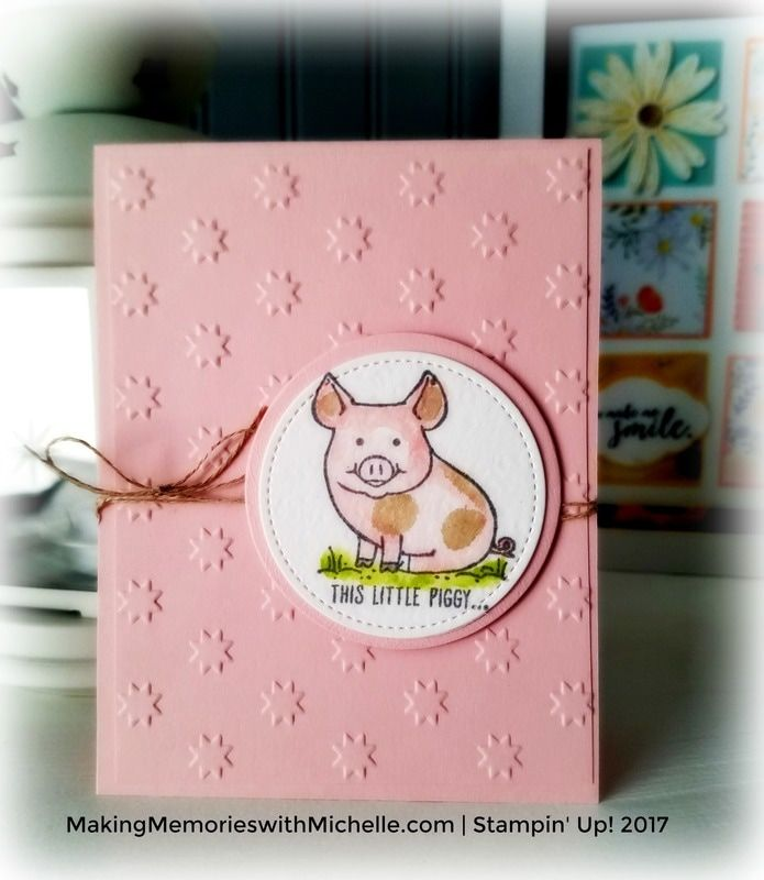 This Little Piggy, Stampin' Up!    MakingMemorieswithMichelle.com