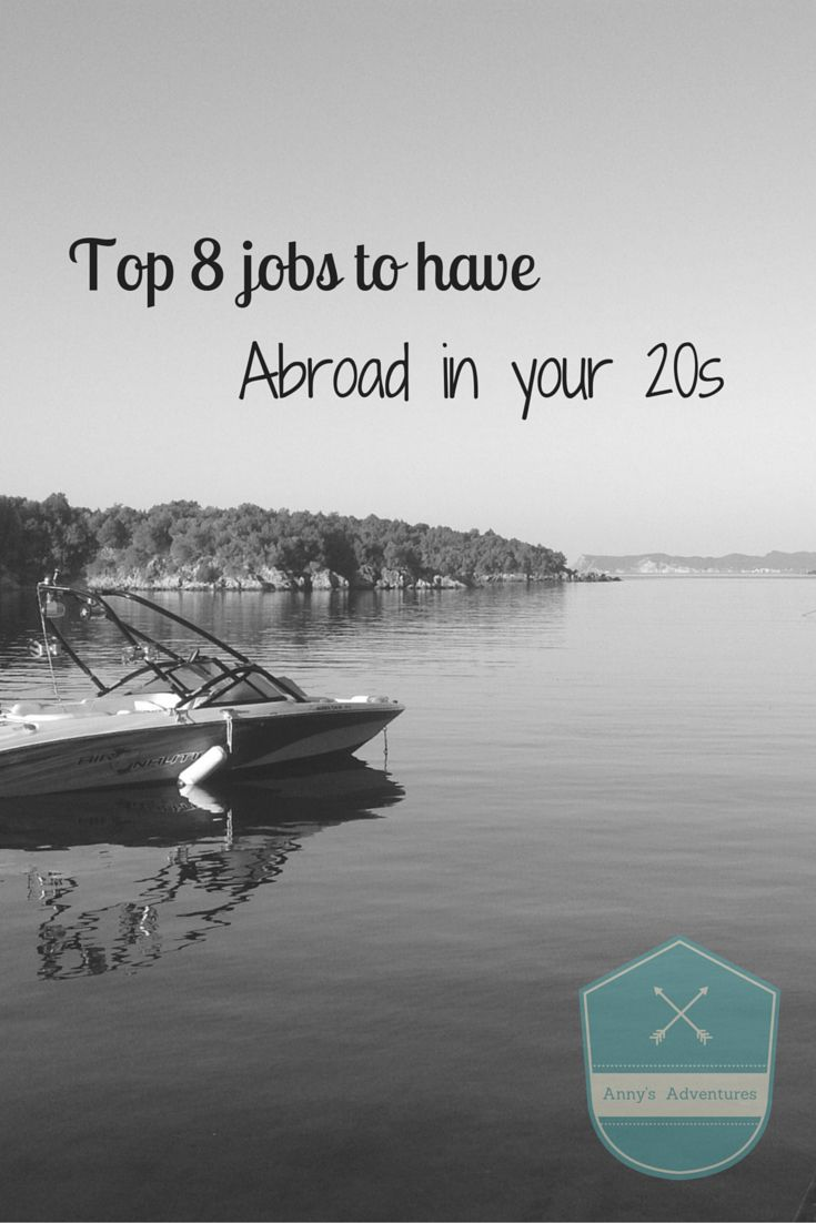 A guide to the top 8 jobs everyone should do in their 20s including; au pair, seasonnaire, bar tender, tour guide, english teacher, camp counsellor and yacht stewardess.