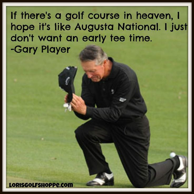 Golf Quotes From Movies: Gary Player Quotes. QuotesGram