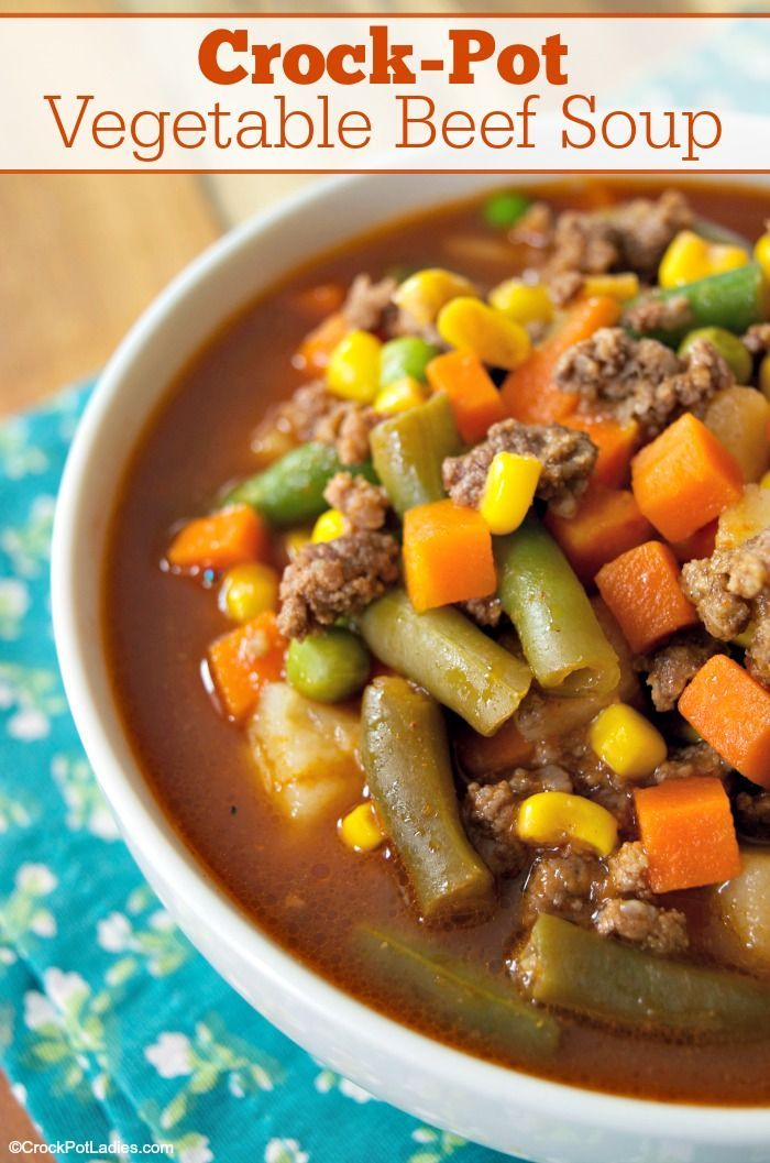 Crock Pot Vegetable Beef Soup Frozen Vegetables Potatoes And Ground Beef Are Cooked With Vege Beef Soup Recipes Vegetable Soup Crock Pot Vegetable Beef Soup
