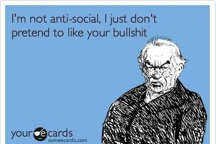 anti-socialTruths Hurts, Offices At Work, The Real, Funny Stuff, Well Said, So True, Ecards, Fake People, True Stories