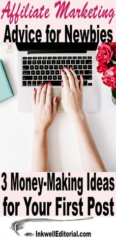 Affiliate Marketing Advice for Newbies: 3 Money-Making Ideas for Your First Blog Post – Susan Velez | WordPress | How to Start A Blog | Blogging Tips | Grow Blog Traffic