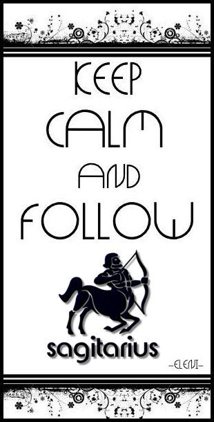 KEEP CALM AND FOLLOW SAGITARIUS -created by eleni / star sign collection