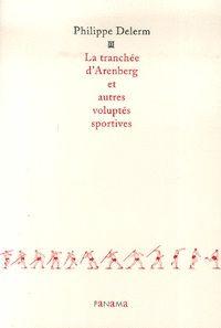 La tranchée d'Arenberg et autres voluptés sportives par Philippe Delerm