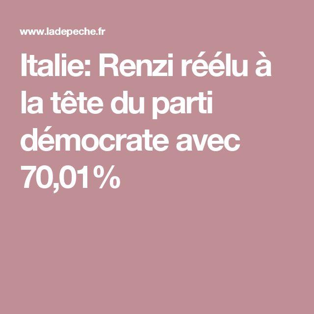 Italie: Renzi réélu à la tête du parti démocrate avec 70,01%