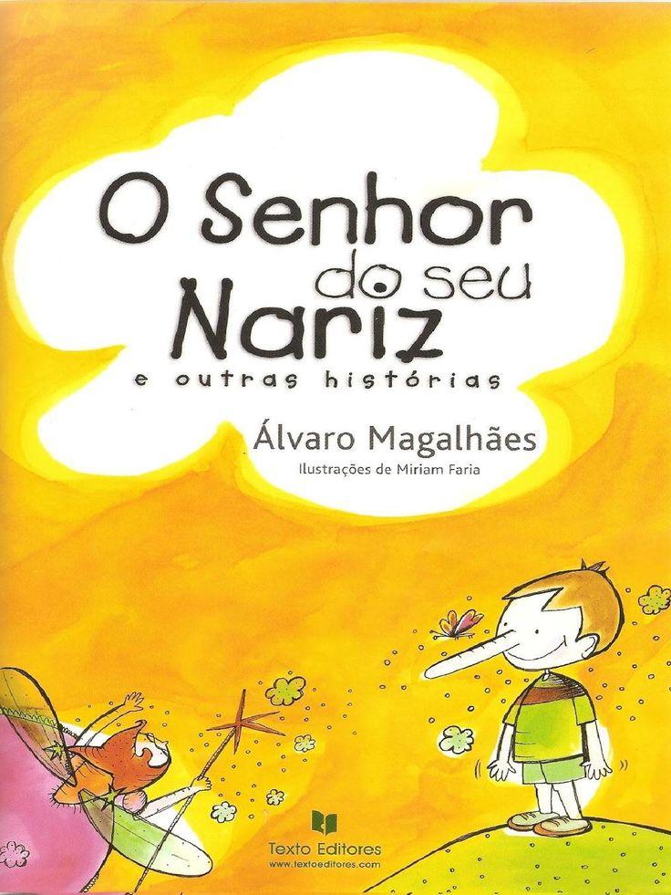 O SENHOR DO SEU NARIZ de Álvaro Magalhães