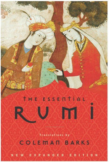 'The Essential Rumi' by Jalal ad-Din Muhammad Rumi