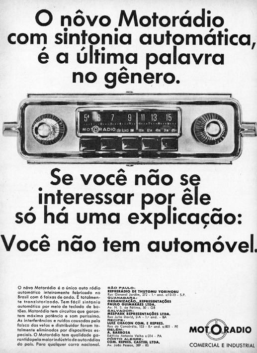 """Propaganda de 1966 do Motoradio. Carros começaram a ser equipados com sistema de som. Motorádio - 1966 Se nos anos 60, ter um carro já dava uma subida na """"escada social"""", imagine como era equipar o carro com um sistema de som? Eis um anúncio do Motorádio de 1966. Já não era tão novidade no mercado, porém, era um recurso limitado a poucos. Confira:"""