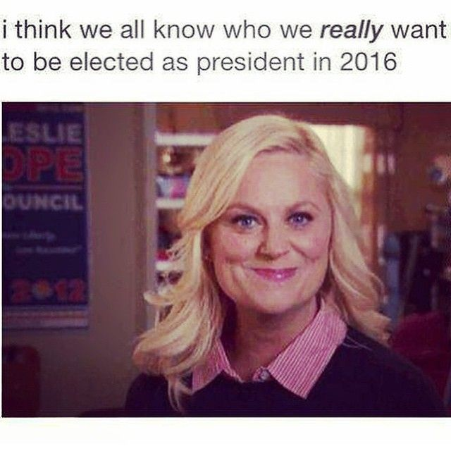 If Trump can even be considered a serious candidate, Amy Poehler can win.