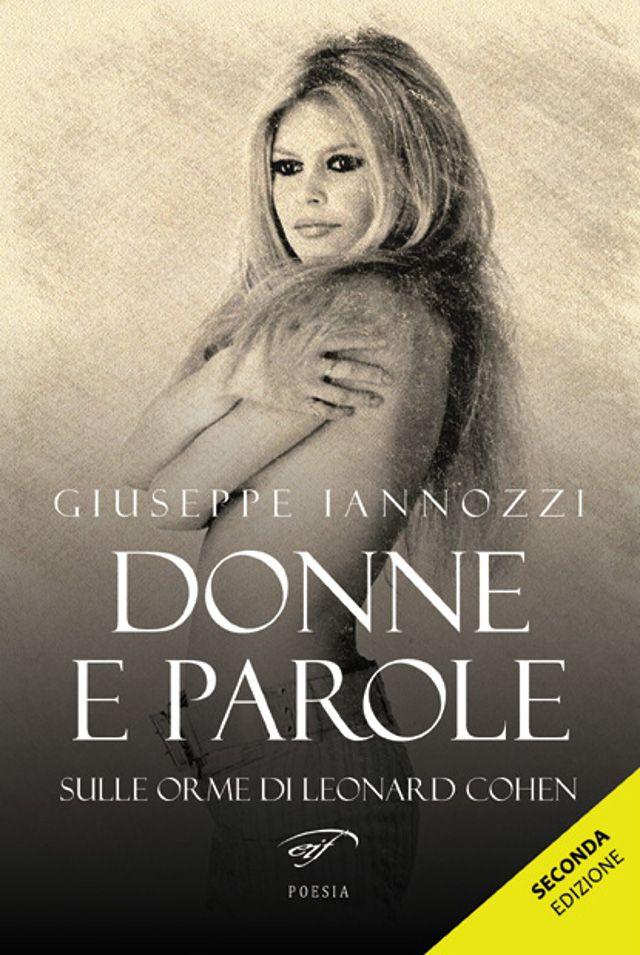 """Da """"Donne e parole"""" di Iannozzi Giuseppe – 2a edizione – EDIZIONI IL FOGLIO, Il Foglio letterario"""
