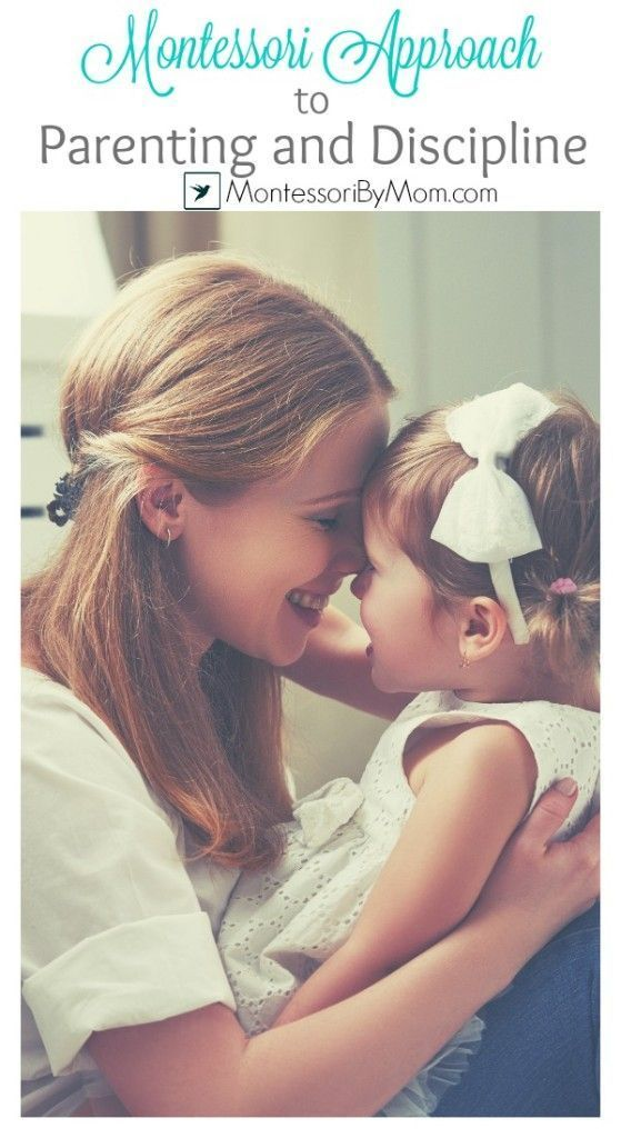 Montessori Approach to Parenting and Discipline on Montessori By Mom