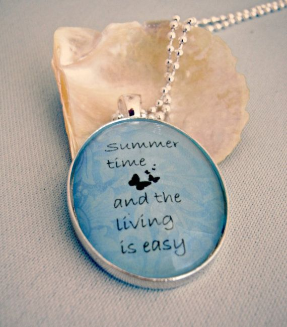 Summer Time song lyric quote pendant, blue, butterflies, relax one of my new pendant designs at Starzyia