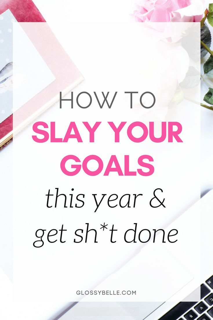 The new year is a totally fresh start to the year. If you're ready to make your dreams a reality, learn how to successfully slay your goals this upcoming new year with my step to step guide in this post. | new year resolutions | girl boss | girlboss | motivation | motivated | new years