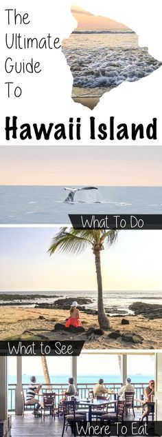 What To Do in Hawaii: Hawaii Big Island Travel guide. Including what to do and where to eat on the big island of Hawaii.