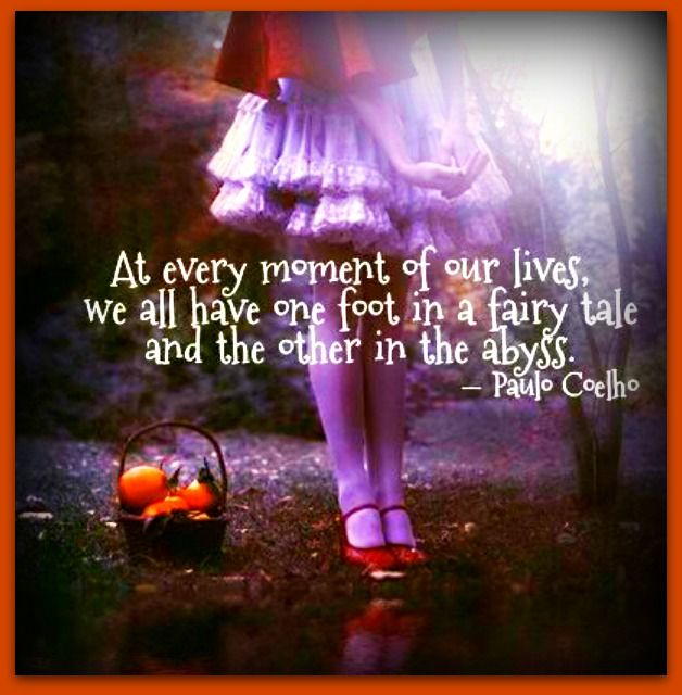 Fairy Tales Wisdom Reality Quotes