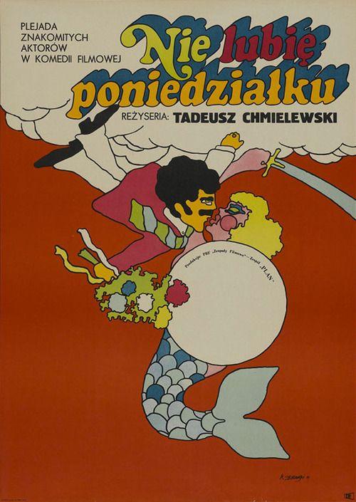 1971 Polish poster for I HATE MONDAYS (Tadeusz Chmielewski, Poland, 1971)  Designer: Maciej Zbikowski (b. 1935)