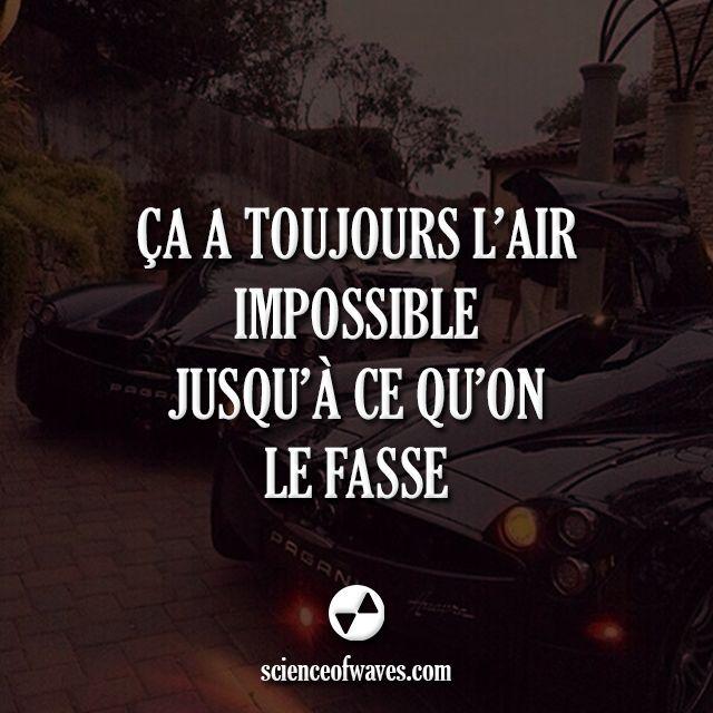 Ça a toujours l'air impossible, jusqu'à ce qu'on le fasse. #motivation…