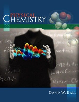 Free Download Physical Chemistry by David W. Ball in pdf. https://chemistry.com.pk/books/physical-chemistry-david-w-ball/