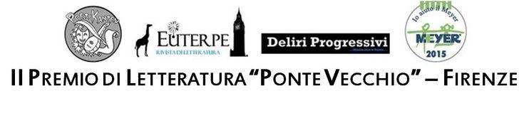 """2° Premio di Letteratura """"Ponte Vecchio"""" - il verbale di Giuria"""