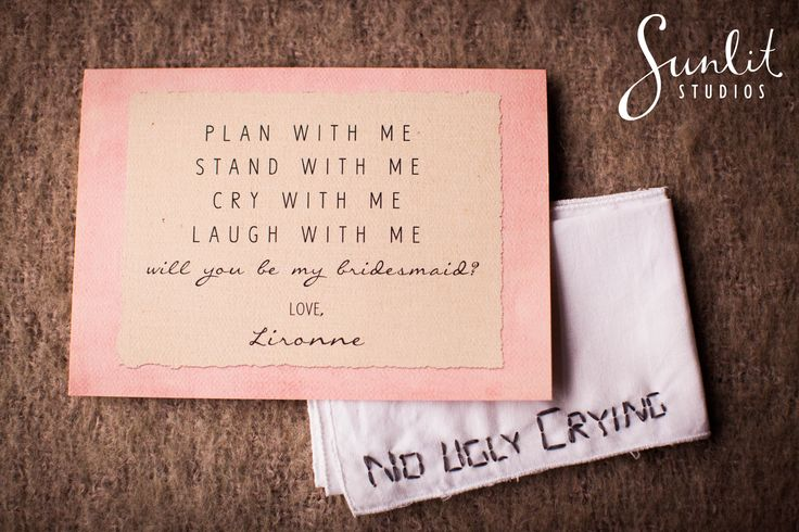 Bridesmaid invitation and gift idea - no ugly crying hand-stiched onto a handkerchief! Love it!