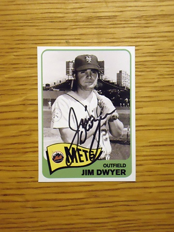 Jim Dwyer: (1976 New York Mets) Custom made Mets baseball card signed in black sharpie. (From my All-Time Mets Roster collection.)