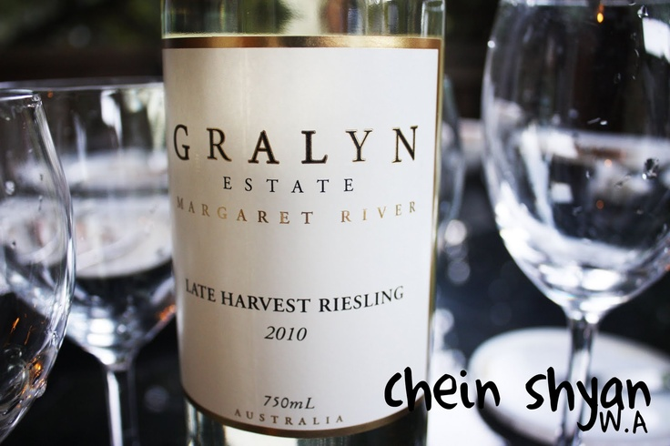 Gralyn Estate Late Harvest Riesling - my fave from WA