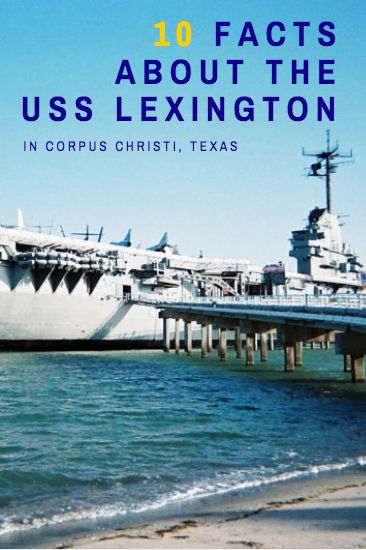 """10 Awesome Facts about the USS Lexington, nicknamed """"The Blue Ghost"""" in Corpus Christi, Texas. Great read, lets you become an expert before visiting the Lexington museum! #MemoriesMadeCC #CorpusChristi"""