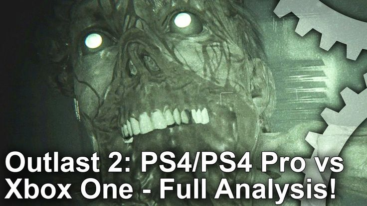 [Video] DigitalFoundry: Outlast 2 PS4/ PS4 Pro vs Xbox One Graphics Comparison  Frame-Rate Test #Playstation4 #PS4 #Sony #videogames #playstation #gamer #games #gaming