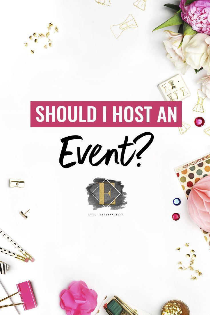 Should I Host an Event?