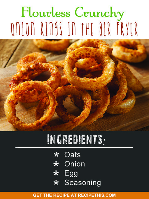 Airfryer Recipes   flourless crunchy onion rings in the air fryer recipe from RecipeThis.com