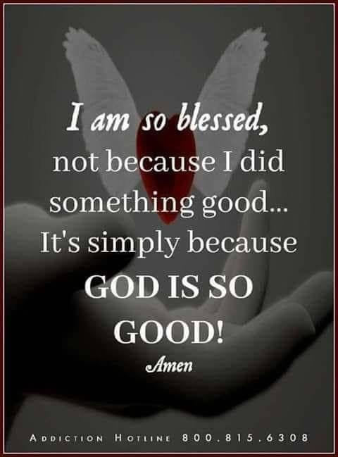 God Is So Good Quotes God Amen Faith