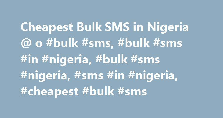 "Cheapest Bulk SMS in Nigeria @ o #bulk #sms, #bulk #sms #in #nigeria, #bulk #sms #nigeria, #sms #in #nigeria, #cheapest #bulk #sms http://zimbabwe.nef2.com/cheapest-bulk-sms-in-nigeria-o-bulk-sms-bulk-sms-in-nigeria-bulk-sms-nigeria-sms-in-nigeria-cheapest-bulk-sms/  # DO NOT DISTURB (DND) DELIVERY ISSUE Please be informed that""DO NOT DISTURB"" (DND)delivery problem affects MTN, Etisalat, Glo and Airtel subscribers because all GSM service providers have implemented the DND policy. Any number…"