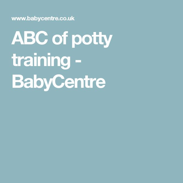 ABC of potty training - BabyCentre