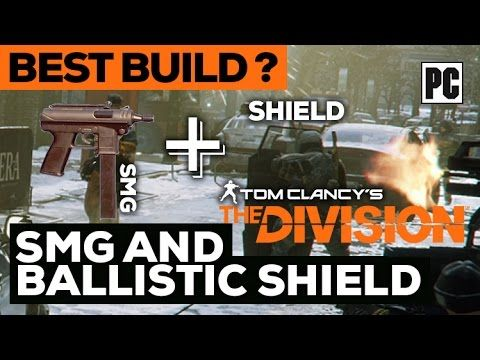 The Division | SMG (250K DPS) + Ballistic Shield Gear Set D3-FNC 1.5 Gam...
